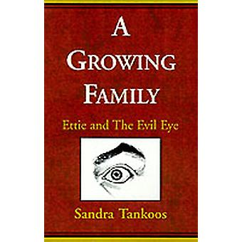 A Growing Family Ettie and the Evil Eye by Tankoos & Sandra