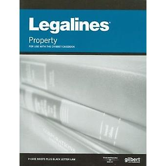 Legalines on Real Property -Keyed to Cribbet (9th Revised edition) by