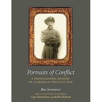 Portraits of Conflict - A Photographic History of Alabama in the Civil