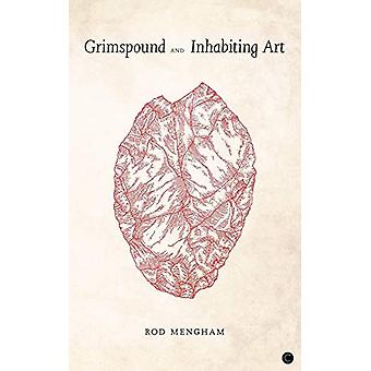 Grimspound and Inhabiting Art di Rod Mengham - 9781784105907 Libro