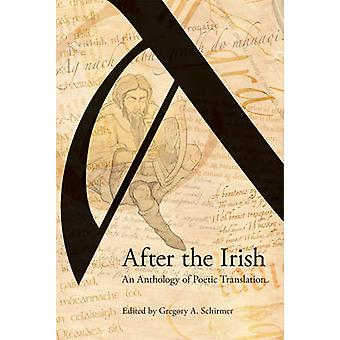 After the Irish - An Anthology of Poetic Translation (annotated editio