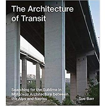 Sue Barr - The Architecture of Transit by David Heathcote - 9783960700