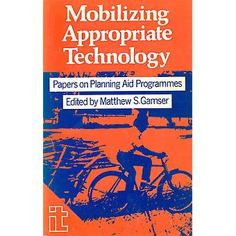 Mobilizing Appropriate Technology - Conference on  -Appropriate Technol