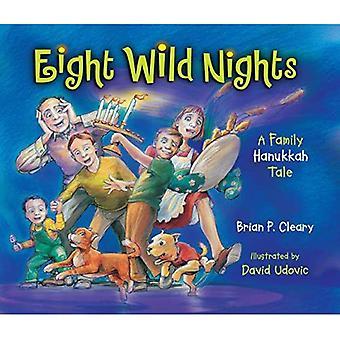 Eight Wild Nights: A Family Hannukah