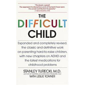 The Difficult Child (2nd Revised edition) by Stanley Turecki - 978055