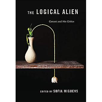 The Logical Alien - Conant and His Critics by Professor Sofia Miguens