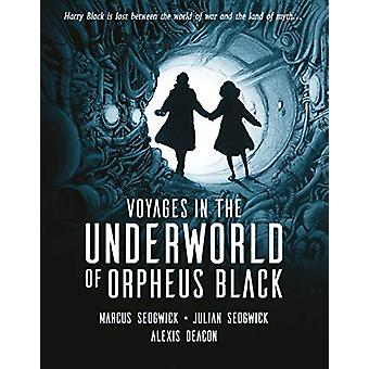 Voyages in the Underworld of Orpheus Black by Marcus Sedgwick - 97814