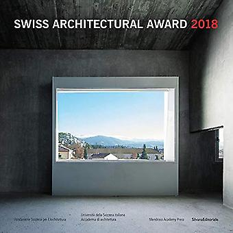 Swiss Architectural Award 2018 by Nicole Navone - 9788836641970 Book