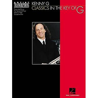 Kenny G - Classics in the Key of G - Soprano and Tenor Saxophone - 978