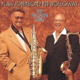 Holloway/Johnson - Keep That Groove Going! [CD] USA import