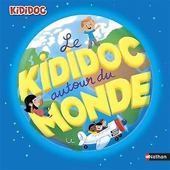Kididoc - Le Kididoc autour du monde by Sylvie Baussier - 978209255564