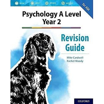 The Complete Companions for� AQA Psychology: A Level: The Complete Companions: A Level Year 2 Psychology Revision Guide for AQA (The Complete Companions for AQA Psychology)