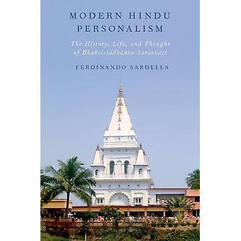 Moderni hindulainen personismi - Historia - Elämä - ja Ajatus Bhaktisista