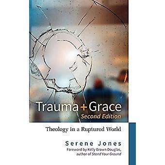 Trauma and Grace - 2nd Edition - Teologi i en brusten värld av Seren