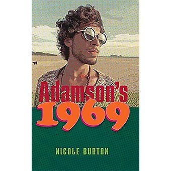 Adamson's 1969 by Nicole J Burton - 9780979899294 Book