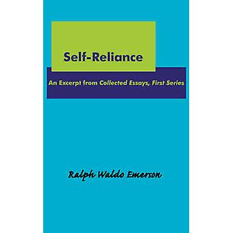 Self-Reliance by Ralph Waldo Emerson - 9781604500097 Book