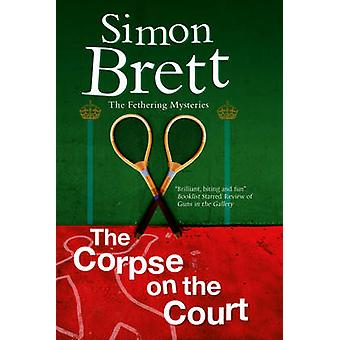 The Corpse on the Court by Simon Brett - 9781780290324 Book