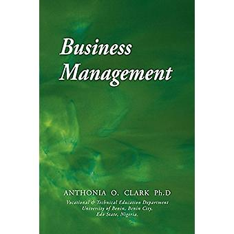 Business Management by Anthonia Clark - 9781845495435 Book