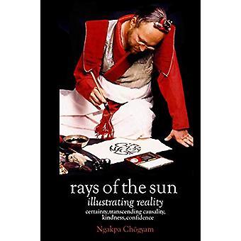 Rays of the Sun - Illustrating Reality by Ngakpa Chogyam - 97818981850