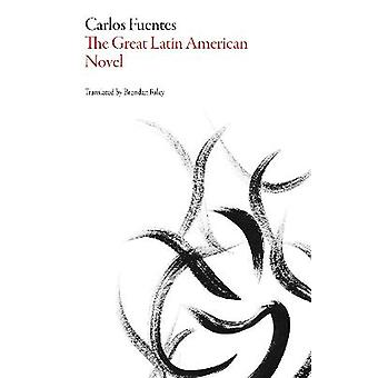 The Great Latin American Novel Mexican Literature