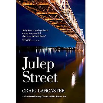 Julep Street by Craig Lancaster - 9780998630502 Book