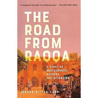 De weg van Raqqa