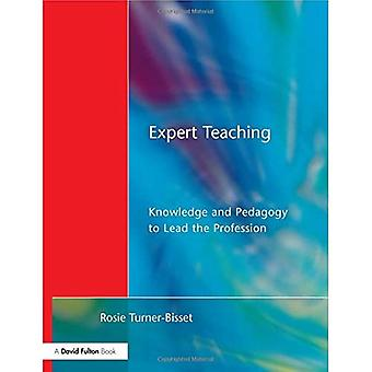 Expert Teaching: Knowledge and Pedagogy to Lead the Profession