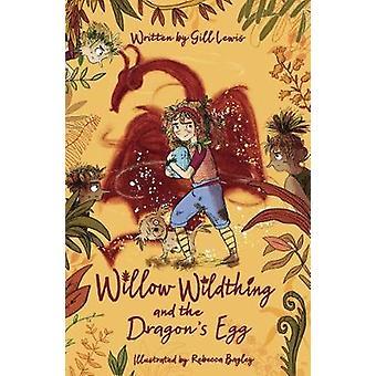 Willow Wildthing en de Dragon's Egg