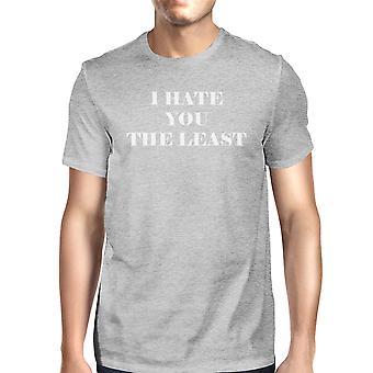 I Hate You The Least Grey Unique Design Graphic T-Shirt Crewneck