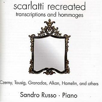 Sandro Russo - Scarlatti Recreated: Transcriptions and Hommages [CD] USA import