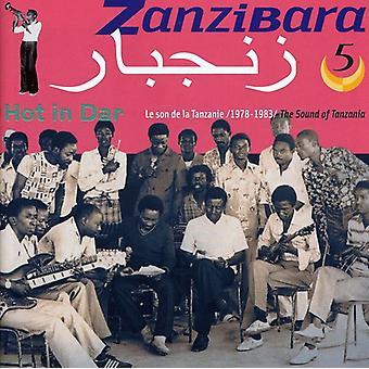 Zanzibara 5: Hot in Dar - Zanzibara 5: Hot in Dar [CD] USA import