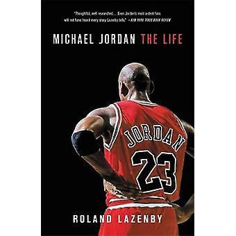 Michael Jordan - la vita di Roland Lazenby - 9780316194761 libro