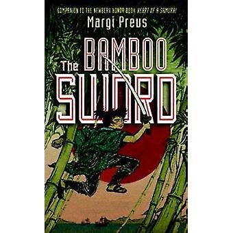 Bambusowy miecz przez Margi Preus - 9781419708244 książki
