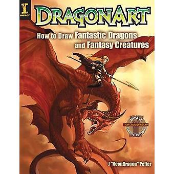 DragonArt - Miten Draw fantastinen lohikäärmeitä ja fantasia olentoja (9 R