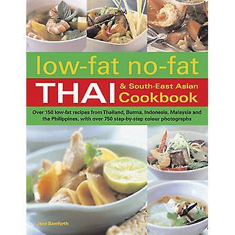 Vähärasvainen rasvaton Thai & Kaakkois-Aasian keittokirja Jane Bamforth - 97