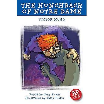 The Hunchback of Notre Dame by Victor Hugo - Stephen Lillie - 9781906