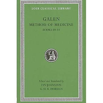 Methode des Medizin - v. III - BKS 10-14 von Galen - Ian Johnston - G.