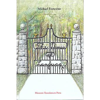 The Domain of Language by Michael Fortescue - 9788772897066 Book