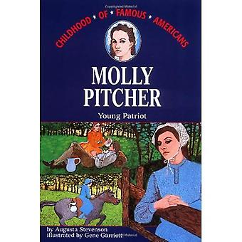 Molly Pitcher Young Patriot (Childhood of Famous Americans)