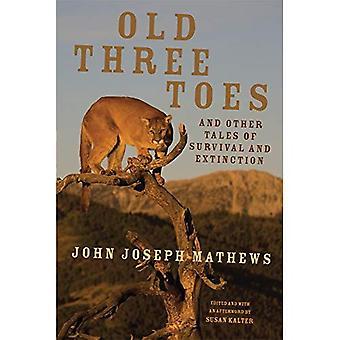 Velhos três dedos e outras histórias de sobrevivência e extinção (índio americano literatura e estudos críticos)