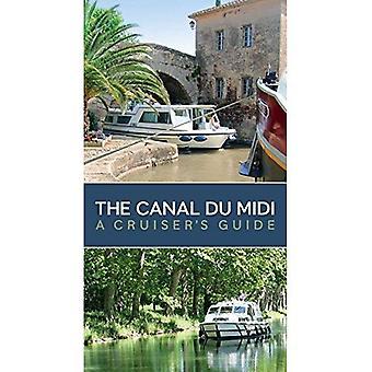 Il Canal Du Midi: Guida di un incrociatore