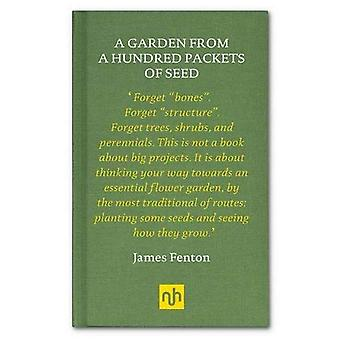A Garden from a Hundred Packets of Seed (Nhe Classic Collection)
