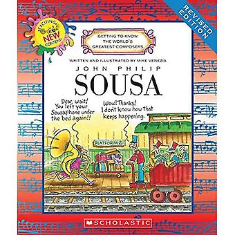 John Philip Sousa (Getting to Know the World's Greatest Composers)
