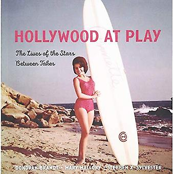Hollywood at Play: The Lives of the Stars Between� Takes