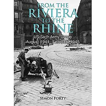 From the Riviera to the Rhine: Us Sixth Army Group� August 1944-February 1945 (WWII Historic Battlefields)
