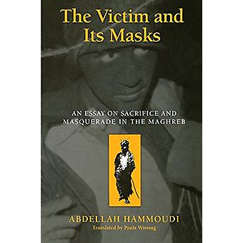 The Victim and Its Masks - Essay on Sacrifice and Masquerade in the Ma