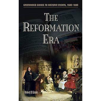La Era de la reforma por Linder y Robert Dean