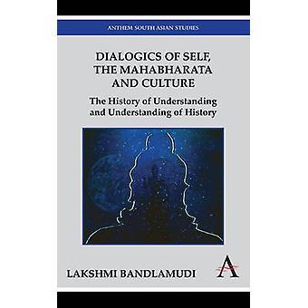 マハーバーラタと文化、Bandlamudi ・ ラクシュミの歴史の理解の歴史 』 Dialogics