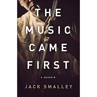 The Music Came First by Smalley & Jack