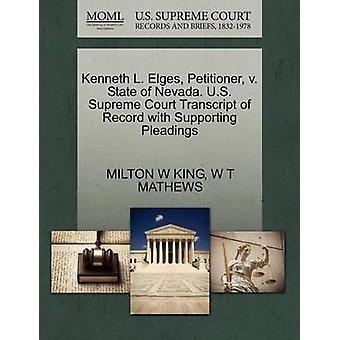 Kenneth L. Elges Petitioner v. staat van Nevada. US Supreme Court afschrift van Record met ondersteuning van de pleidooien door koning & MILTON W